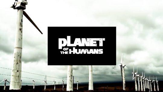 """Califican de engañosa y destructiva la película """"Planet of the Humans"""""""