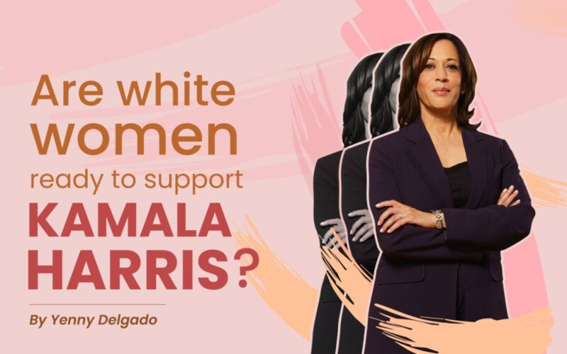 Are white women ready to support Kamala Harris as the VP of the United States?